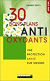 30 bons plans antioxydants