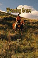Wyoming Grass