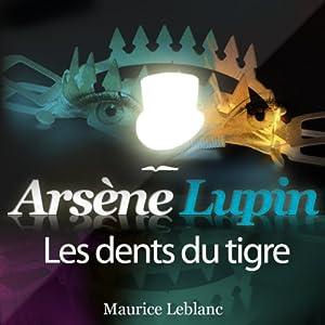 Les dents du tigre (Arsène Lupin 26) Hörbuch
