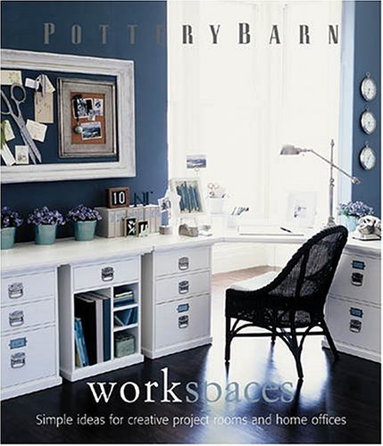 Pottery Barn Workspaces (Pottery Barn Design Library)