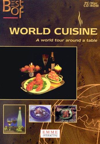 World Cuisine: A World Tour Around The Table