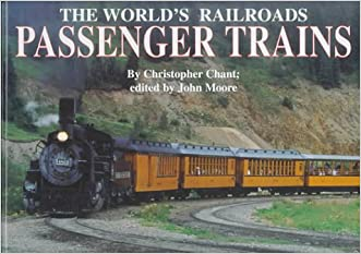 Passenger Trains (World's Railroads) written by Christopher Chant