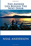 img - for The Answer Lies Behind The Next Door 3rd Edition book / textbook / text book