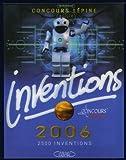 echange, troc Gérard Dorey - Inventions 2006 : Le livre officiel du Concours Lépine