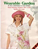 img - for Wearable Green: Floral Painting Projects with a Soft Watercolor Look book / textbook / text book