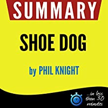 Summary: Shoe Dog Audiobook by  Book Summary Narrated by Kelly Rhodes