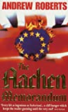 The Aachen Memorandum (0752803492) by Andrew Roberts