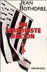 Un terroriste breton par Bothorel
