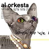 Where Are We Nowby Joe Higham & Al Orkesta