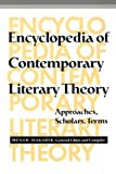 Encyclopedia of Contemporary Literary Theory: Approaches, Scholars, Terms (080206860X) by Makaryk, Irena R.