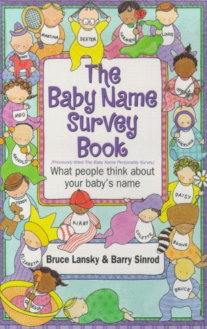 The Baby Name Survey Book, BRUCE LANSKY