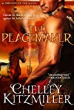The Peacemaker: The Warriors of the Wind, Book 1 (Western Historical Romance)