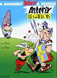 Asterix Le Gaulois (Une aventure d'Asterix) (French Edition)