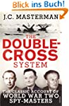 The Double-Cross System: The Classic...