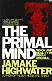 The Primal Mind: Vision and Reality in Indian America (Meridian)