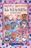 img - for More Books Kids Will Sit Still For: A Read-Aloud Guide (2nd Edition) book / textbook / text book