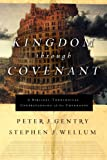 Image of Kingdom through Covenant: A Biblical-Theological Understanding of the Covenants