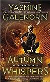 Autumn Whispers (An Otherworld Novel) (051515282X) by Galenorn, Yasmine