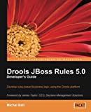 Drools JBoss Rules 5.0 Developers Guide