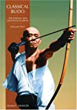 img - for Classical Budo (Martial Arts & Ways of Japan Series , Vol 2) book / textbook / text book