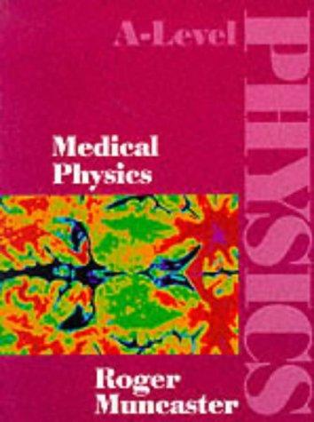 A-Level Physics - Medical Physics