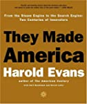 They Made America: From the Steam Eng...