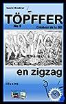 Voyage en zigzag (Illustr�) T�PFFLER...