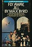 Fly Away, Jill (0553202324) by Byrd, Max