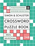 Simon and Schuster Crossword Puzzle Book #248: The Original Crossword Puzzle Publisher (Simon & Schuster Crossword Puzzle Books)