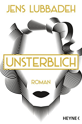 Jens Lubbadeh: Unsterblich
