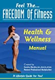 img - for Health & Wellness Manual: A Fitness Guide For You! book / textbook / text book
