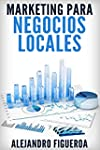 Marketing para Negocios Locales: Cons...