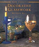 Decorative Glasswork (New Crafts) cover image