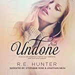 Undone: Disclosure Series #1 | R.E. Hunter
