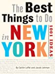 The Best Things to Do in New York Cit...