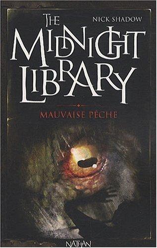 The midnight library n° 8 Mauvaise pêche ; Souricière ; La Bave du crapaud