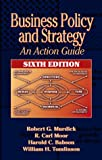 img - for Business Policy and Strategy: An Action Guide, Sixth Edition book / textbook / text book