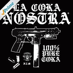 Amazon.com: 100% Pure Coka EP [Explicit]: La Coka Nostra