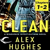 Free First Two Chapters from Clean: A Mindspace Investigations Novel | [Alex Hughes]