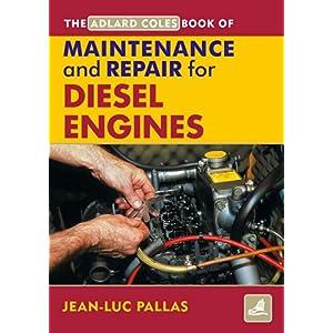 maintenance and repair manual for diesel engines adlard coles book of amazon co uk jean luc