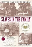 Slaves in the Family, Ball, Edward