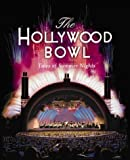 img - for The Hollywood Bowl: Tales of Summer Nights book / textbook / text book