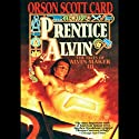 Prentice Alvin: Tales of Alvin Maker, Book 3 Audiobook by Orson Scott Card Narrated by Full Cast