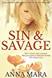 Sin & Savage: a romantic adventure that will keep you guessing until the end