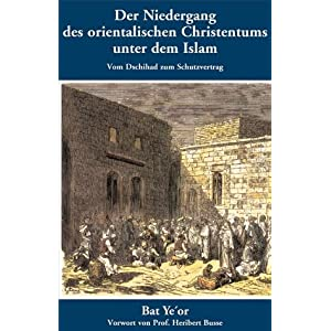 eBook Cover für  Der Niedergang des orientalischen Christentums unter dem Islam Vom Dschihad zum Schutzvertrag