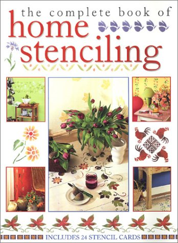 Complete Book of Home Stenciling, KATRINA HALL, DENISE W. TAYLOR, DENISE WESTCOTT TAYLOR