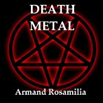 Death Metal | Armand Rosamilia