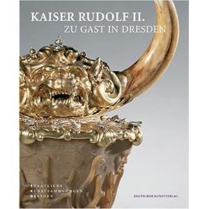 Kaiser Rudolf II. zu Gast in Dresden