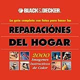 Black & Decker: la guía completa con fotos para hacer las reparaciones del hogar