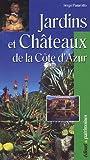 echange, troc Serge Panarotto - Jardins et Châteaux : De la Côte d'Azur